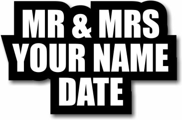 Mr and Mrs Custom prop with date