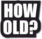 How Old large #wordprop