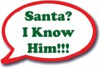 Santa I Know Him - Speech Bubble