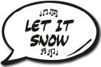 Let it snow speech bubble prop