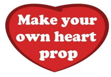 Make your own heart shaped sign  Font: Cooper Black