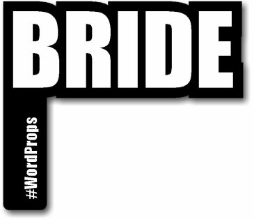 BRIDE #wordprop