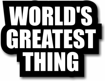 Customise World's Greatest Thing