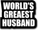 Customise World's Greatest Husband - for now....