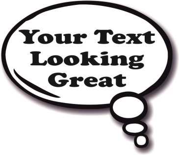 Your Text Looking Great - Thought Bubble
