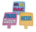 Yass Queen, Wit Ma Bae and Heck on one side