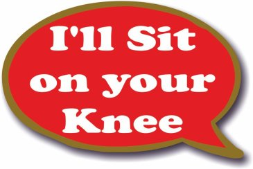 I'll Sit on your Knee - Speech Bubble