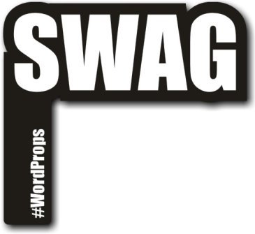 Swag #wordprops