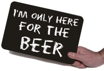 Holding 28cm I'm only here for the beer printed chalkboard