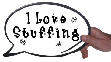 I love Stuffing Photo Booth Speech Bubble prop