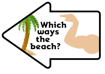 Which ways the beach - photo sign for a summer party