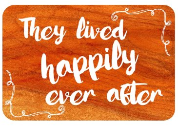 they lived happily ever after wedding photo sign