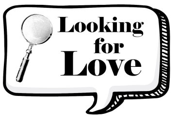 Looking for a love with a magnifying glass