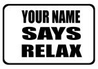 Your name Says Relax - Iconic 80s logo