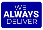 We Always Deliver Photo Sign