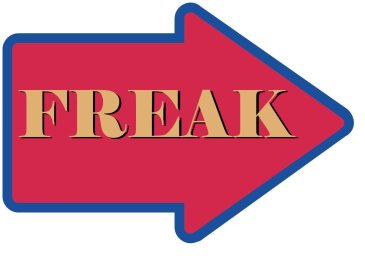 Circus Freak Prop Sign Arrow