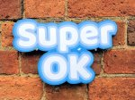 Super OK photo booth sign