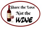 Share the love, not the Wine funny photo booth prop