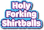 Holy Forking Shirtballs photo booth prop