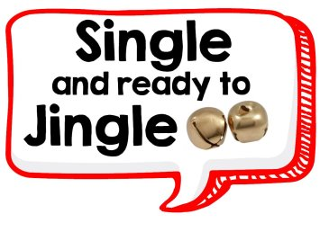 Single and Ready to Jingle funny Christmas Photo booth sign