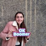 Teens love OK Boomer sign